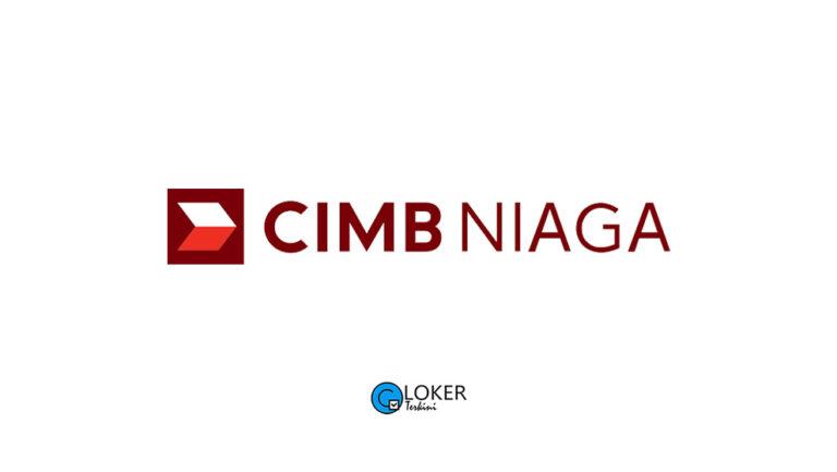 Lowongan Kerja - PT Bank CIMB Niaga Tbk - Loker Terkini